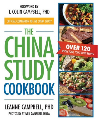 The China Stufy Cookbook