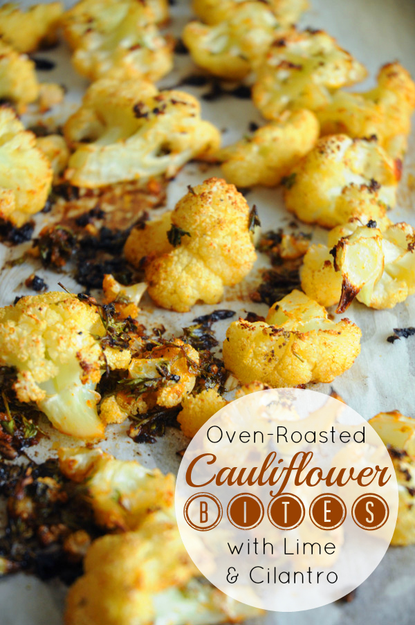 Oven-Roasted Cauliflower Bites with Lime & Cilantro